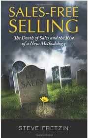 Sales-Free Selling Book